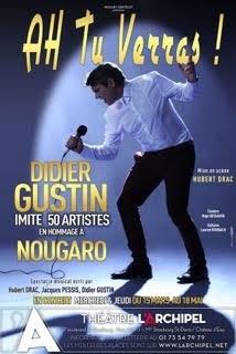 Didier Gustin dans Ah tu verras !