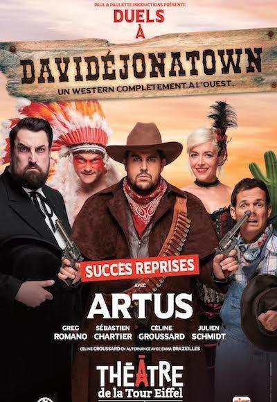 Duels à Davidéjonatown  Avec Artus
