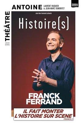 Franck Ferrand dans Histoires