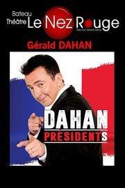 Gerald Dahan, dans Dahan Présidents