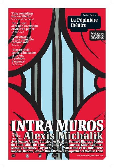Intra Muros  d'Alexis Michalik