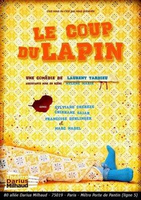 Le coup du lapin th tre darius milhaud - Coup du lapin indemnisation assurance ...