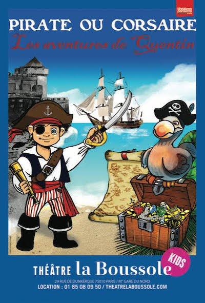 Pirate ou Corsaire les aventures de Quentin