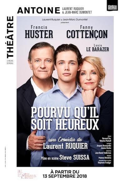 Pourvu qu'il soit heureux  avec Fanny Cottençon et Francis Huster
