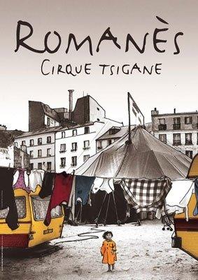 Romanès cirque tsigane : les Nomades tracent les chemins du ciel !