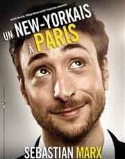 Sebastian Marx dans un New-Yorkais à Paris