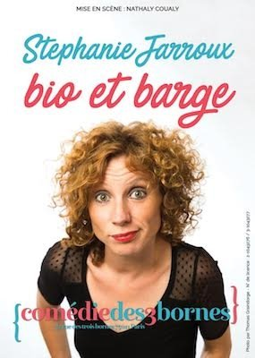 Stéphanie Jarroux dans Bio et barge
