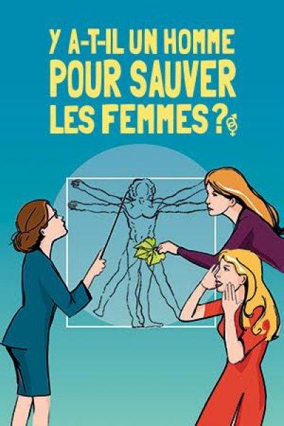 Y a-t-il un homme pour sauver les femmes?